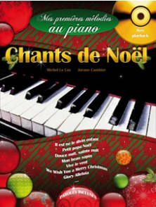 CHANTS DE NOEL - MES PREMIERES MELODIES AU PIANO