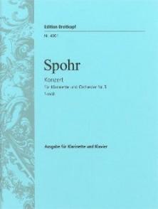 SPOHR L. CONCERTO N°3 CLARINETTE PIANO