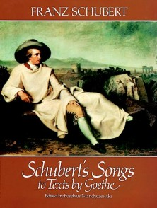SCHUBERT F. SONGS TO TEXTS BY GOETHE CHANT