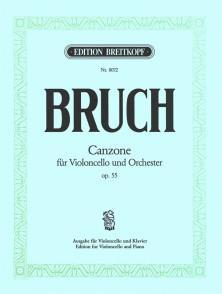 BRUCH M. CANZONE OP 55 VIOLONCELLE