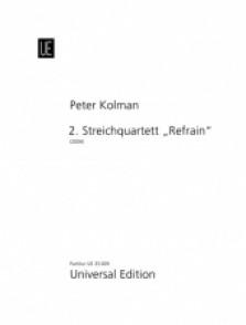 KOLMAN P. STRING QUARTET N°2 REFRAIN SCORE