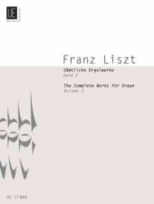LISZT F. COMPLETE ORGAN WORKS VOL 2 ORGUE