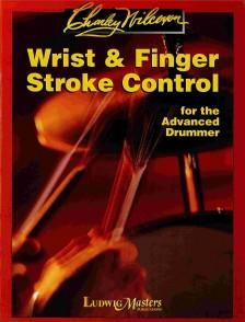 WILCOXON C. WRIST & FINGER STROKE CONTROL FOR ADVANCED DRUMMER