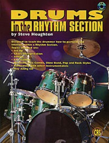 HOUGHTON S. DRUMS IN THE RHYTHM SECTION
