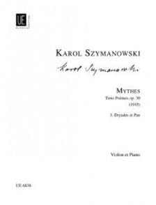 SZYMANOWSKI K. MYTHES III: DRYADES ET PAN OP 30 VIOLON