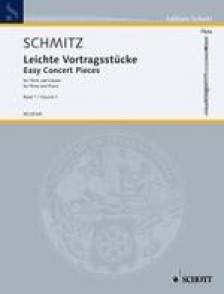 SCHMITZ G.J. EASY CONCERT PIECES VOL 1 FLUTE