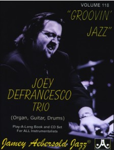 AEBERSOLD VOL 118 DEFRANCESCO TRIO GROOVIN JAZZ