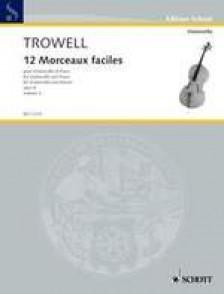 TROWELL MORCEAUX FACILES VIOLONCELLE