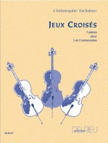 DELABRE C. JEUX CROISES 2 OU 3 VIOLONCELLES