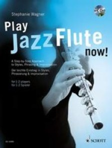 WAGNER S. PLAY JAZZ FLUTE NOW!