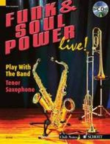 FUNK & SOUL POWER LIVE PLAY WITH THE BAND SAXO TENOR