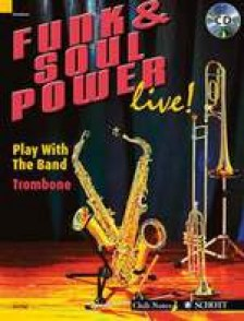 FUNK & SOUL POWER LIVE PLAY WITH THE BAND TROMBONE
