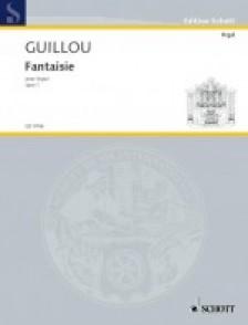 GUILLOU J. FANTAISIE OP 1 ORGUE