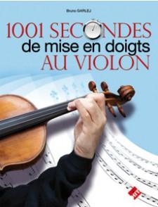 GARLEJ B. 1001 SECONDES DE MISE EN DOIGTS AU VIOLON