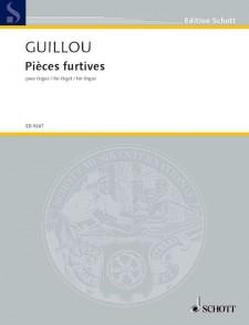 GUILLOU J. PIECES FURTIVES ORGUE