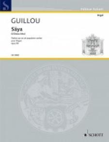 GUILLOU J. SAYA OP 50 ORGUE