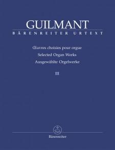 GUILMANT A. OEUVRES D'ORGUE VOL 3 ORGUE