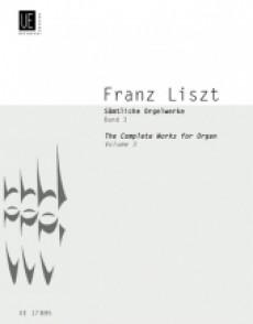 LISZT F. COMPLETE ORGAN WORKS VOL 3 ORGUE