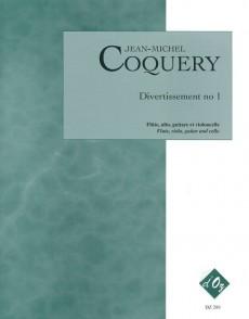 COQUERY J.M. DIVERTISSEMENT N°1 FLUTE, ALTO, VIOLONCELLE ET GUITARE