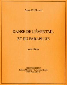 CHALLAN A. DANSE DE L'EVENTAIL & DU PARAPLUIE HARPE