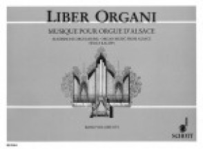 FOUR CENTURIES OF ORGAN MUSIC FROM ALSACE ORGUE
