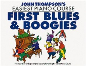 THOMPSON'S J. FIRST BLUES & BOOGIES PIANO