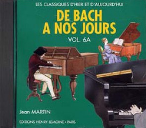 DE BACH A NOS JOURS VOL 6A PIANO CD
