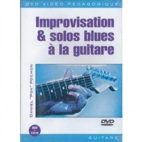 POCHON D. IMPROVISATION & SOLOS BLUES A LA GUITARE DVD