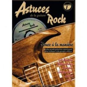 ROUX D./MIQUEU L. ASTUCES DE LA GUITARE ROCK