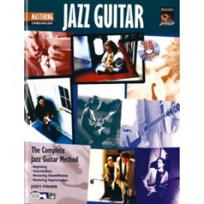 FISHER J. GUITARE JAZZ MAITRISE DU JEU E ACCORDS/MELODIE