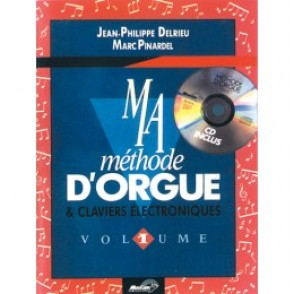 DELRIEU J.P./PINARDEL M. MA METHODE D'ORGUE VOL 1