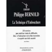 BERNOLD P. LA TECHNIQUE D'EMBOUCHURE FLUTE