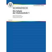 SCHRADIECK H. ECOLE DE LA TECHNIQUE VOL 1 VIOLON