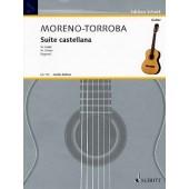 MORENO-TORROBA F. SUITE CASTELLANE GUITARE