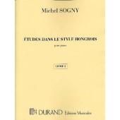 SOGNY M. ETUDES DANS LE STYLE HONGROIS VOL 2 PIANO