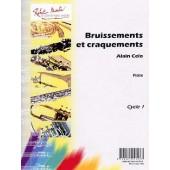 CELO A. BRUISSEMENTS ET CRAQUEMENTS FLUTE SOLO