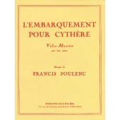 POULENC F. L'EMBARQUEMENT POUR CYTHERE PIANOS