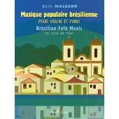 MACHADO C. MUSIQUE POPULAIRE BRESILIENNE VIOLON