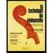 FEUILLARD L.R. TECHNIQUE DU VIOLONCELLE VOL 7