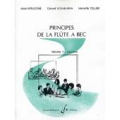 KERUZORE A./SCHARAPAN G./TELLIER M.  PRINCIPES DE LA FLUTE A BEC VOL 1