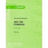 TROTOUX J.M. JEU DE CORDES ALTO
