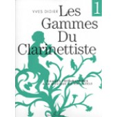 DIDIER Y. LES GAMMES DU CLARINETTISTE VOL 1