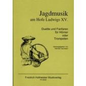 JEURISSEN H. JAGDMUSIK AM HOFE LUDWIGS XV TROMPETTES OU CORS
