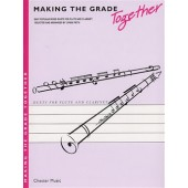 MAKING THE GRADE TOGETHER FLUTE CLARINETTE