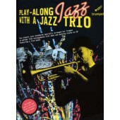 PLAY-ALONG JAZZ WITH A JAZZ TRIO TRUMPET