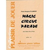 FLAMENT J.J MAGIC CIRCUS PARADE CAISSE CLAIRE
