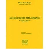 MAGNON D. 12 ETUDES MELODIQUES NIVEAU MOYEN PIANO