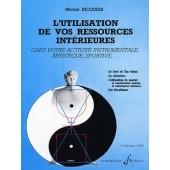 RICQUIER M. L'UTILISATION DE VOS RESSOURCES INTERIEURES