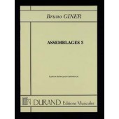 GINER B. ASSEMBLAGES 3 CLARINETTE