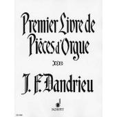 DANDRIEU J.F. PREMIER LIVRE DE PIECES D'ORGUE